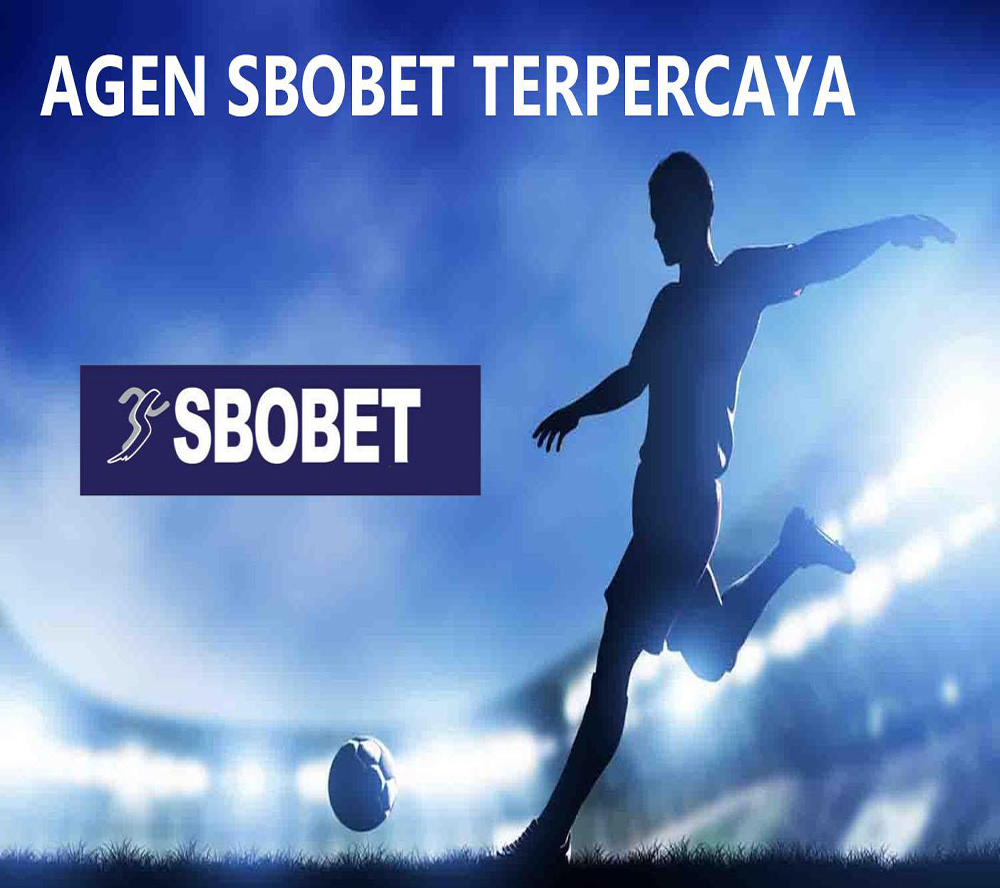Agen Bola Sbobet Indonesia Pilihan Semua Player